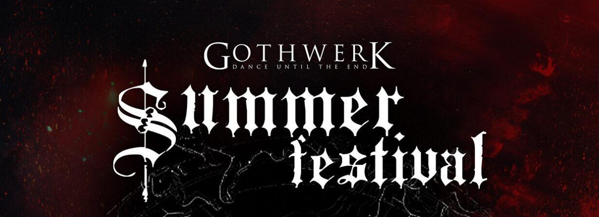 *Ausverkauft* Gothwerk Summer Festival 2020