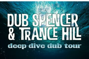 *Abgesagt* Dub Spencer & Trance Hill