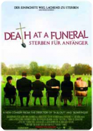 Death at a Funeral & Keeping Mum