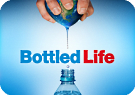 Bottled Life – Nestlés  Geschäft mit dem Wasser